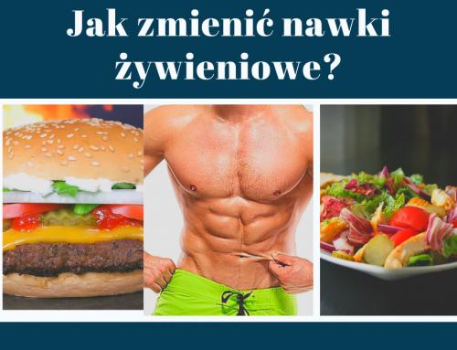 Jak zmienić nawyki żywieniowe